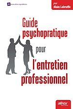 Télécharger le livre :  Guide psychopratique pour l'entretien professionnel