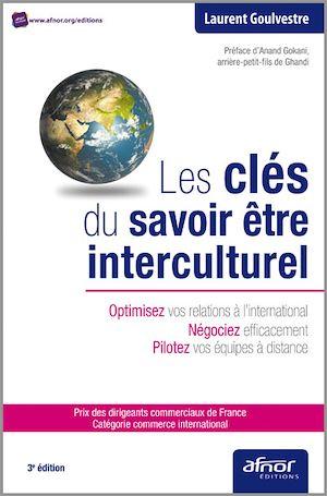 Téléchargez le livre :  Les clés du savoir être interculturel - Optimisez vos relations à l'international - Négociez efficacement - Pilotez vos équipes à distance