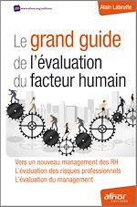 Télécharger le livre :  Le grand guide de l'évaluation du facteur humain