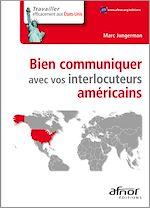 Télécharger cet ebook : Bien communiquer avec vos interlocuteurs américains