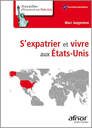 Téléchargez le livre :  S'expatrier et vivre aux États-Unis
