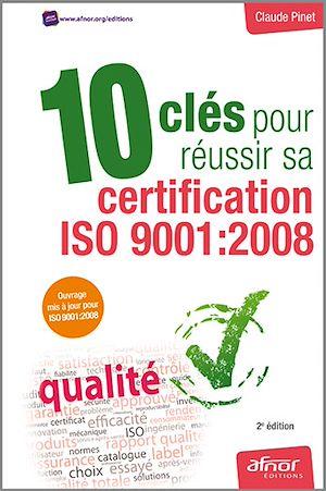 Téléchargez le livre :  10 clés pour réussir sa certification ISO 9001:2008