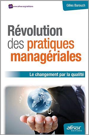 Téléchargez le livre :  Révolution des pratiques managériales - Le changement par la qualité