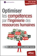 Télécharger le livre :  Optimiser les compétences par l'ingénierie des ressources humaines - Vers une amélioration du potentiel humain