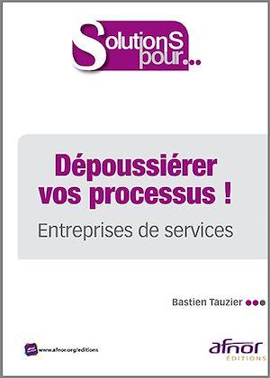 Téléchargez le livre :  Dépoussiérer vos processus ! - Entreprises de service