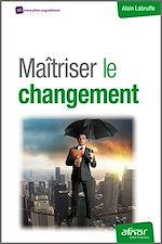 Télécharger le livre :  Maîtriser le changement