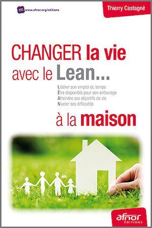 Téléchargez le livre :  Changer la vie avec le Lean… à la maison