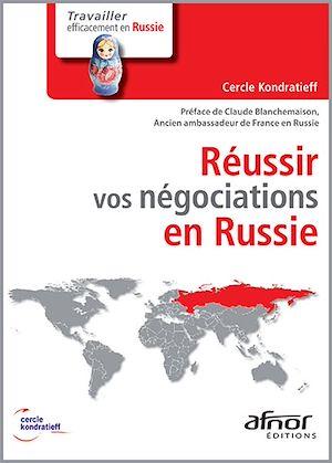 Téléchargez le livre :  Réussir vos négociations en Russie