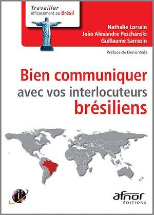 Téléchargez le livre :  Bien communiquer avec vos interlocuteurs brésiliens