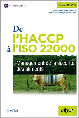 Téléchargez le livre :  De l'HACCP à l'ISO 22000 : Management de la sécurité des aliments