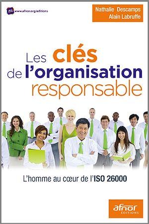 Téléchargez le livre :  Les clés de l'organisation responsable