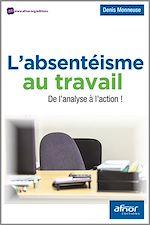 Télécharger cet ebook : L'absentéisme au travail