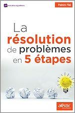 Télécharger cet ebook : La résolution de problèmes en 5 étapes