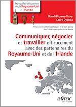 Télécharger cet ebook : Communiquer, négocier et travailler efficacement avec des partenaires du Royaume-Uni et de l'Irlande
