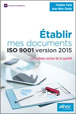Télécharger cet ebook : Établir mes documents ISO 9001 version 2015