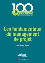 Télécharger cet ebook : Les fondamentaux du management de projet