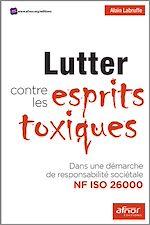 Télécharger le livre :  Lutter contre les esprits toxiques