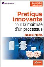 Télécharger le livre :  Pratique innovante pour la maîtrise d'un processus