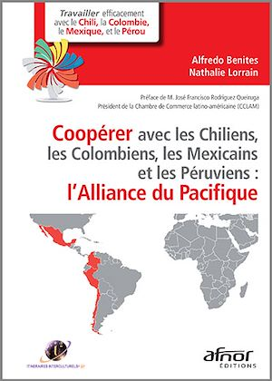 Téléchargez le livre :  Coopérer avec les Chiliens, les Colombiens, les Mexicains et les Péruviens