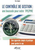 Télécharger le livre :  Le contrôle de gestion : une boussole pour votre TPE/PME