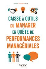 Télécharger le livre :  Caisse à outils du Manager en quête de performances managériales