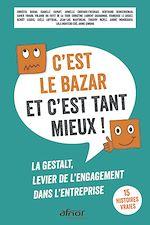 Télécharger le livre :  C'est le bazar et c'est tant mieux !