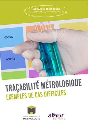 Téléchargez le livre :  Traçabilité métrologique