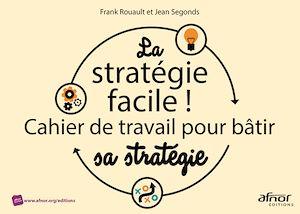 Téléchargez le livre :  La stratégie facile !