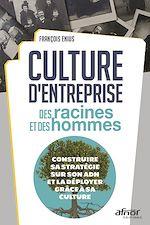 Télécharger le livre :  Culture d'entreprise : des racines et des hommes