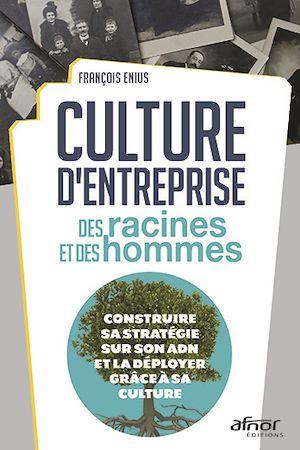 Téléchargez le livre :  Culture d'entreprise : des racines et des hommes