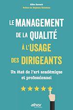 Télécharger le livre :  Le management de la qualité à l'usage des dirigeants