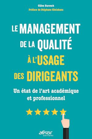 Téléchargez le livre :  Le management de la qualité à l'usage des dirigeants