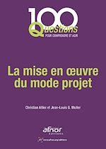 Télécharger le livre :  La mise en œuvre du mode projet