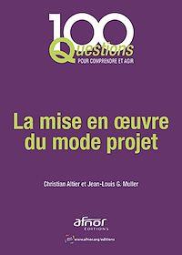 Téléchargez le livre :  La mise en œuvre du mode projet