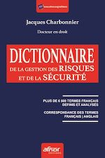 Télécharger le livre :  Dictionnaire de la gestion des risques et de la sécurité