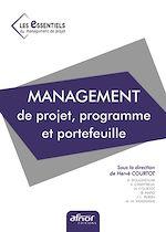 Télécharger le livre :  Management de projet, programme et portefeuille