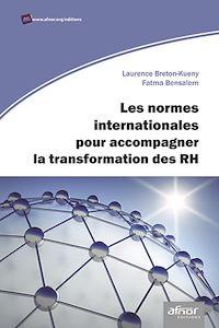 Télécharger le livre : Les normes internationales pour accompagner la transformation des RH