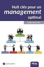 Télécharger le livre :  Huit clés pour un management optimal