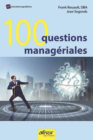 Téléchargez le livre :  100 questions managériales