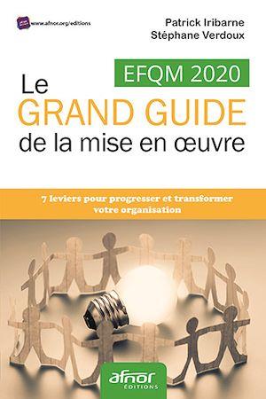 Téléchargez le livre :  EFQM 2020 – Le grand guide de la mise en œuvre