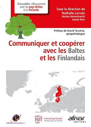 Téléchargez le livre :  Communiquer et coopérer avec les Baltes et les Finlandais
