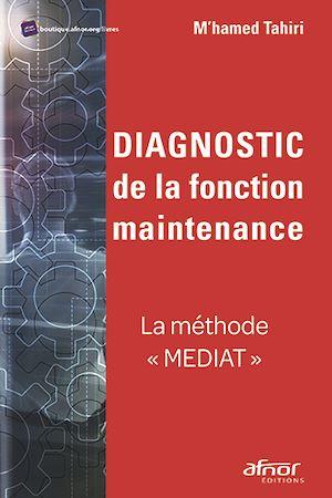 Téléchargez le livre :  Diagnostic de la fonction maintenance