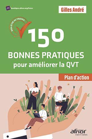 Téléchargez le livre :  150 Bonnes Pratiques pour améliorer la QVT