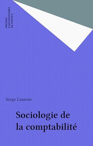 Téléchargez le livre :  Sociologie de la comptabilité