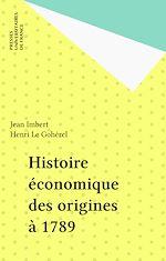 Télécharger le livre :  Histoire économique des origines à 1789