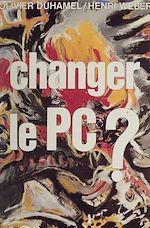Télécharger le livre :  Changer le P.C. ?