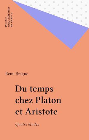 Téléchargez le livre :  Du temps chez Platon et Aristote