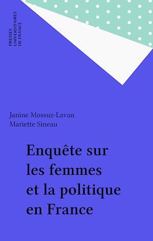 Téléchargez le livre :  Enquête sur les femmes et la politique en France