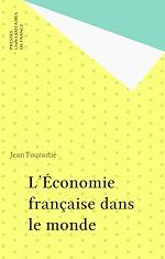 Télécharger le livre :  L'Économie française dans le monde