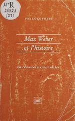 Télécharger le livre :  Max Weber et l'histoire
